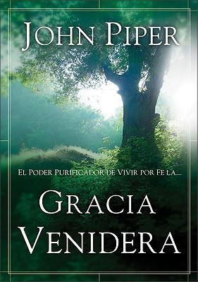 Gracia Venidera - Piper, John