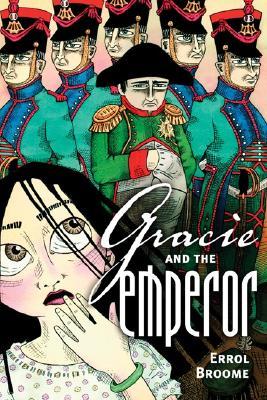 Gracie and the Emperor - Broome, Errol