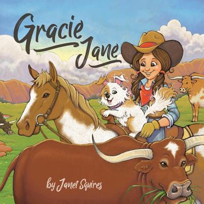 Gracie Jane - Squires, Janet