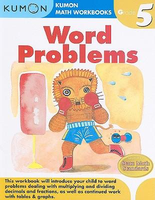 Grade 5 Word Problems - Kumon Publishing (Creator)