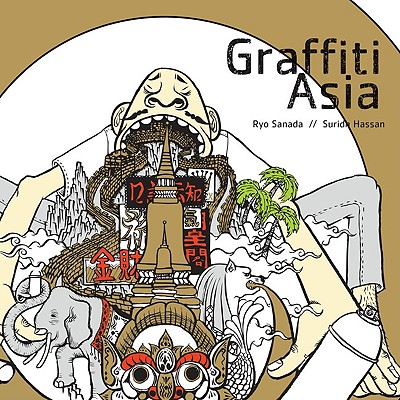 Graffiti Asia - Sanada, Ryo, and Hassan, Suridh