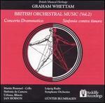 Graham Whettam: Concerto Drammatico; Sinfonia Contra Timore