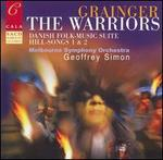 Grainger: The Warriors - Melbourne Symphony Orchestra; Geoffrey Simon (conductor)
