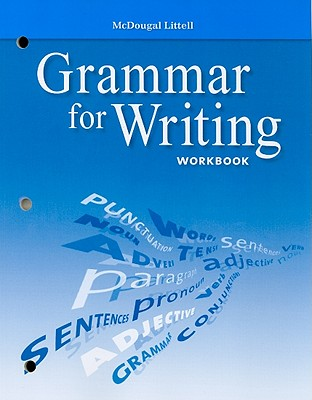 Grammar for Writing Workbook, Grade 10 - McDougal Littell (Creator)