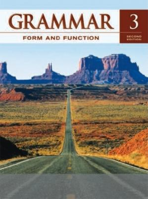 Grammar Form and Function Level 3 Student Book - Broukal, Milada