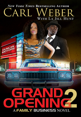 Grand Opening 2: A Family Business Novel - Weber, Carl