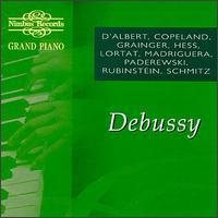 Grand Piano: Debussy - Aaron Copland (piano); Arthur Rubinstein (piano); Eugen d'Albert (piano); Myra Hess (piano); Paquita Madriguera (piano);...