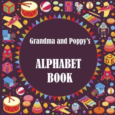 Grandma and Poppy's Alphabet Book - Lawrence, Shaz