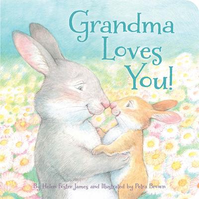 Grandma Loves You! - James, Helen Foster