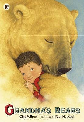 Grandma's Bears - Wilson, Gina
