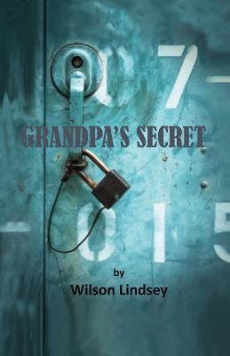 Grandpa's Secret - Lindsey, Wilson