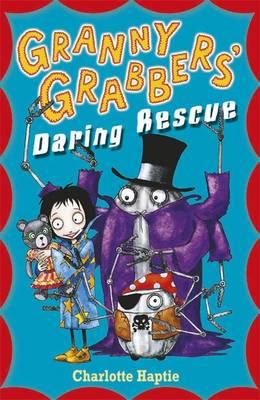 Granny Grabbers Daring Rescue - Haptie, Charlotte