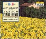 Grant Johannesen plays French Piano Music