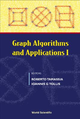 Graph Algorithms and Applications 1 - Tamassia, Roberto (Editor), and Tollis, Ioannis G (Editor)