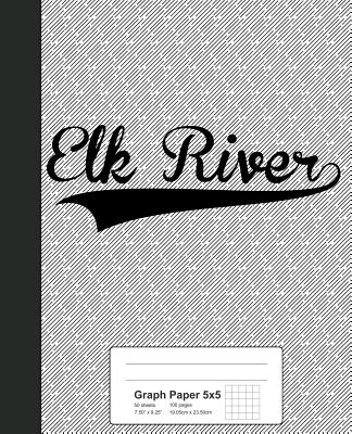 Graph Paper 5x5: ELK RIVER Notebook - Weezag