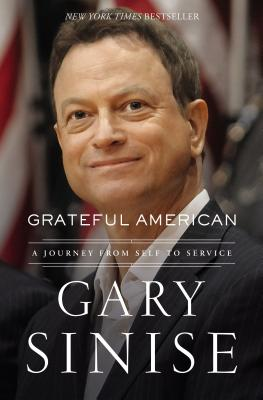 Grateful American: A Journey from Self to Service - Sinise, Gary, and Brotherton, Marcus