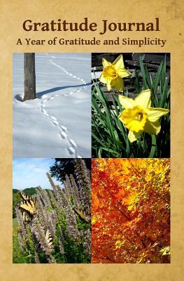 Gratitude Journal: A Year of Gratitude and Simplicity - Briggs, Carol
