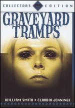 Graveyard Tramps [Collector's Edition]