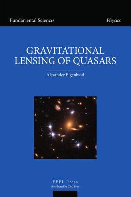 Gravitational Lensing of Quasars - Eigenbrod, Alexander