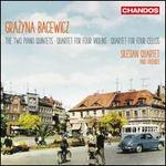 Grazyna Bacewicz: The Two Piano Quintets; Quartet for Four Violins; Quartet for Four Cellos