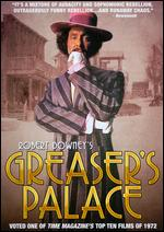 Greaser's Palace - Robert Downey, Sr.