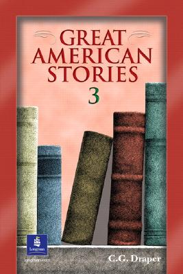 Great American Stories 3 - Draper, C G