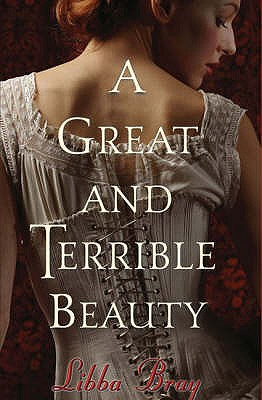 Great and Terrible Beauty - Bray, Libba
