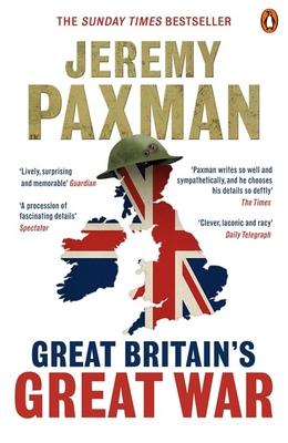 Great Britain's Great War - Paxman, Jeremy