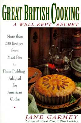 Great British Cooking: A Wellkept Secret - Garmey, Jane, and Trillin, Calvin (Designer)