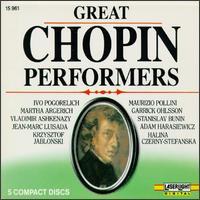 Great Chopin Performers - Adam Harasiewicz (piano); Garrick Ohlsson (piano); Halina Czerny-Stefanska (piano); Ivo Pogorelich (piano); Krzysztof Jablonski (piano); Martha Argerich (piano); Maurizio Pollini (piano); Stanislav Bunin (piano); Vladimir Ashkenazy (piano)