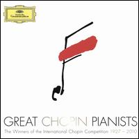 Great Chopin Pianists - Adam Harasiewicz (piano); Alexandre Uninsky (piano); Alexei Sultanov (piano); Bella Davidovich (piano);...