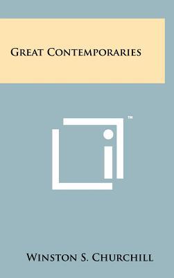 Great Contemporaries - Churchill, Winston S, Sir