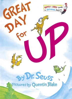 Great Day for Up! - Dr Seuss