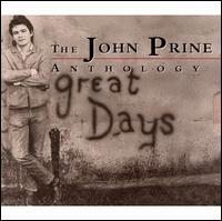 Great Days: The John Prine Anthology - John Prine