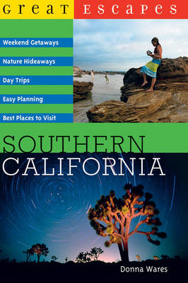 Great Escapes: Southern California - Wares, Donna