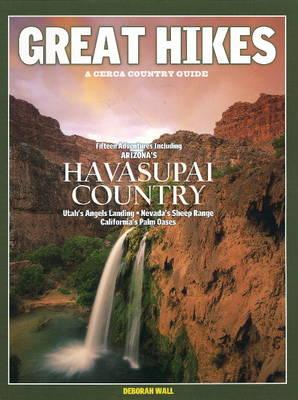 Great Hikes: A Cerca Country Guide - Wall, Deborah