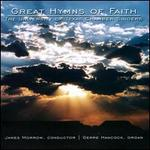 Great Hymns of Faith - David MCK. Williams (descant); Gerre Hancock (organ); Gerre Hancock (descant); Tertius Noble (vocal harmony);...