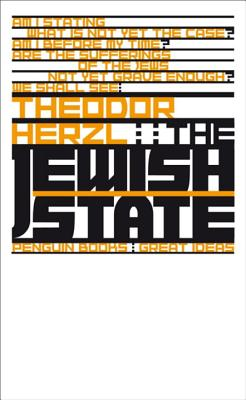 Great Ideas V the Jewish State - Herzl, Theodor