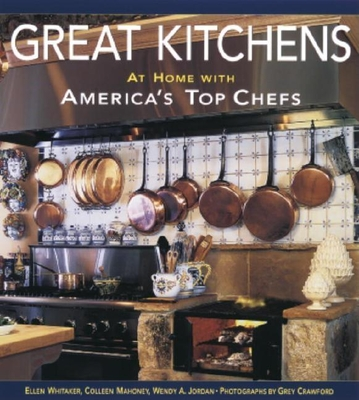 Great Kitchens: At Home with America's Top Chefs - Reinheimer, Ellen C