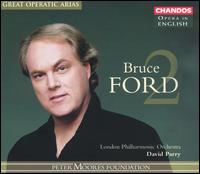 Great Operatic Arias: Bruce Ford, Vol. 2 - Barry Banks (tenor); Bruce Ford (tenor); Charles Kilpatrick (staging); Dennis O'Neill (tenor); Paul Nilon (tenor);...