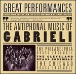 Great Performances: The Antiphonal Music of Gabrieli