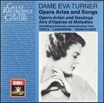 Great Recordings of the Century: Dame Eva Turner - Bruno Carmassi (bass); Erminia Rubadi (mezzo-soprano); Eva Turner (soprano); Eva Turner (speech/speaker/speaking part);...