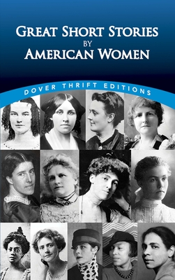Great Short Stories by American Women - Ward, Candace (Editor)