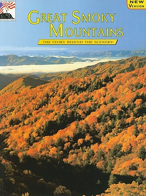 Great Smoky Mountains - Cox, W Eugne, and Madison, Cheri C (Editor), and DenDooven, K C (Designer)