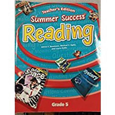 Great Source Summer Success Reading: Teacher Edition Grade 5 2008 - Great Source (Prepared for publication by)