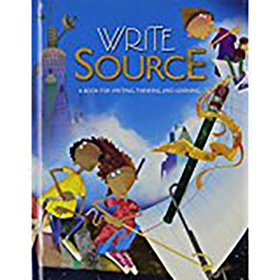 Great Source Write Source: Student Edition Hardcover Grade 5 2006 - Kemper, Dave, and Sebranek, Patrick, and Meyer, Verne