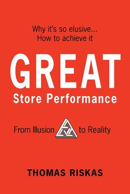 Great Store Performance: From Illusion to Reality - Riskas, Thomas