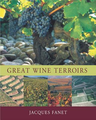 Great Wine Terroirs - Fanet, Jacques, and De Verdiere, Beatrice