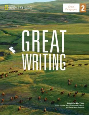 Great Writing 2: Great Paragraphs - Student Book - Folse, Keith