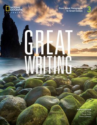 Great Writing 3: From Great Paragraphs to Great Essays - Folse, Keith S, and Solomon, Elena Vestri, and Clabeaux, David